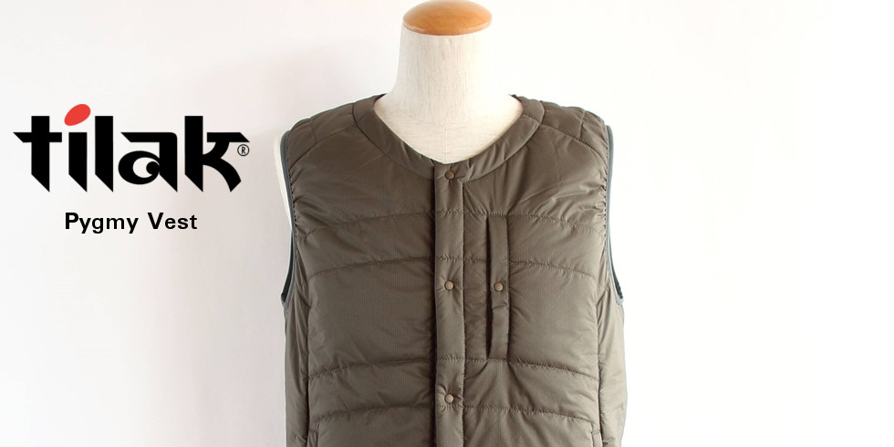 tilak (ティラック) PYGMY Vest (ピグミー ベスト)